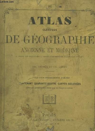 Atlas classique de Géographie ancienne et moderne.
