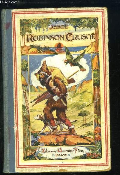 Aventures de Robinson Crusoé.
