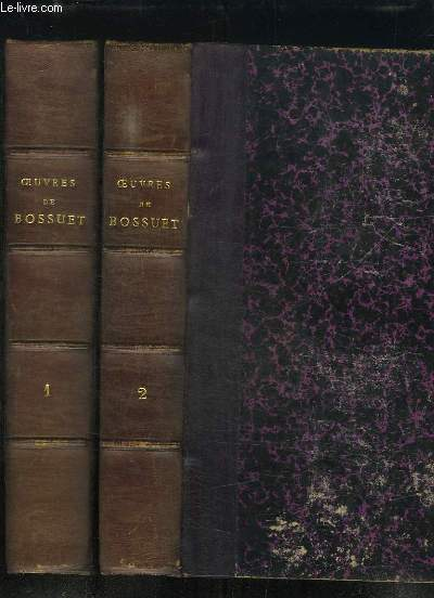 Oeuvres de Bossuet. TOMES 1 et 2