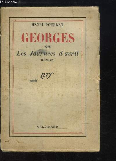 Georges, ou les Journées d'avril.