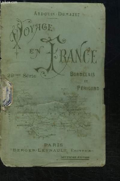 Voyage en France. 29ème série : Bordelais et Périgord.
