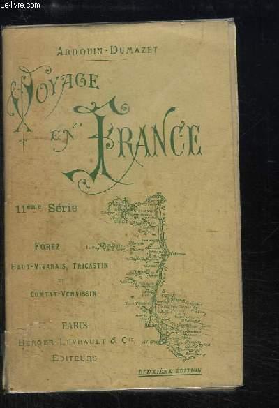Voyage en France. 11ème série : Forez, Vivarrais, Tricastin et Comtat-Venaissin