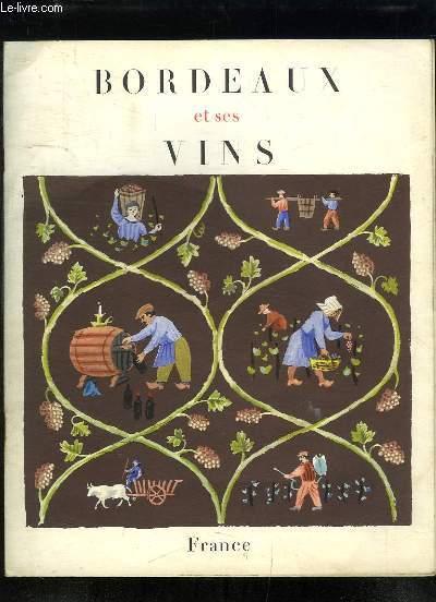 Bordeaux et ses vins.