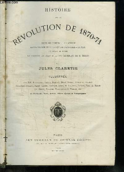 Histoire de la Révolution de 1870 - 1871.