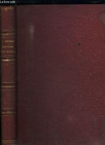 Histoire d'un Paysan, 1789. 4 parties en UN SEUL VOLUME