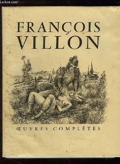 Oeuvres Complètes de François Villon.
