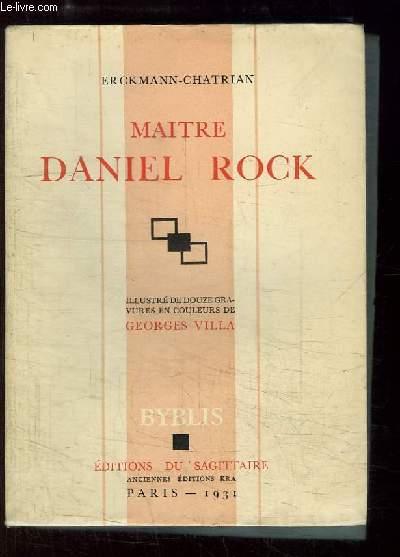 Maitre Daniel Rock