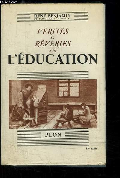 Vérités et Rêveries sur l'Education