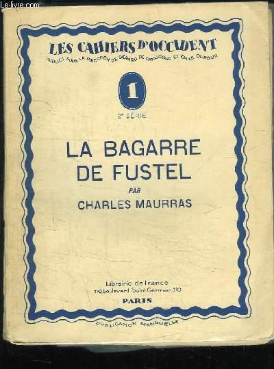 La Bagarre de Fustel.