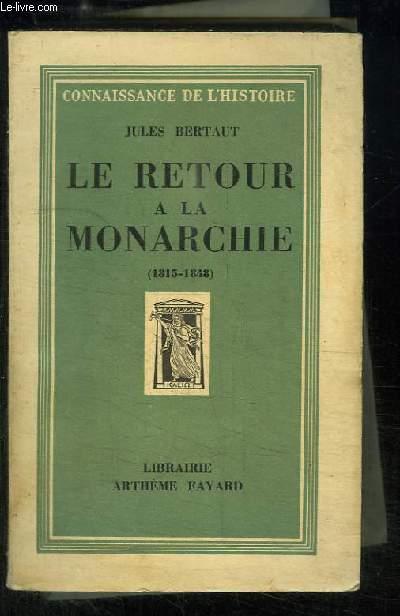 Le retour de la monarchie (1815 - 1848)