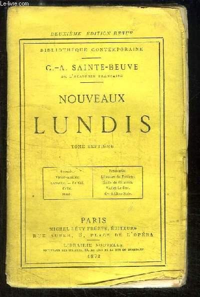 Nouveaux Lundis. TOME 7 : Louvois, Victor-Amédée, Corneille Le Cid, Collé, Piron, Formentin, Léonidas de Tarente, Emile de Girardin, Viollet-le-Duc, Comte d'Alton-Shée.