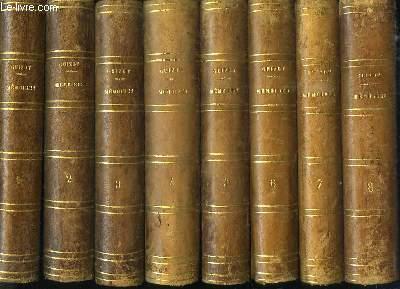 Mémoires pour servir à l'Histoire de mon Temps. COMPLET EN 8 VOLUMES