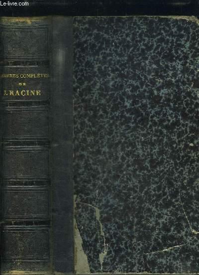 Oeuvres Complètes de J. Racine. Précédées d'un essai sur sa vie et ses oeuvres par Louis Racine.