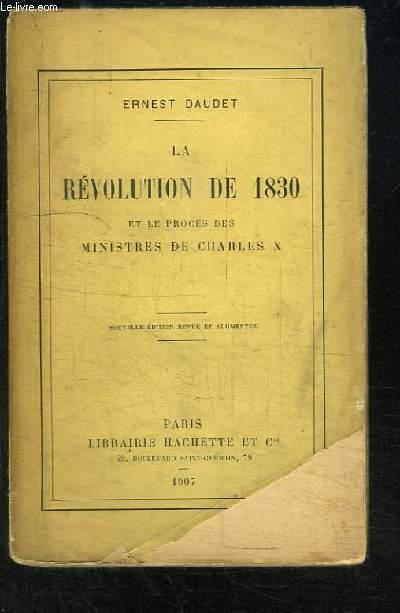 La Révolution de 1830 et le Procès des Ministres de Charles X