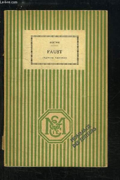 Faust (Edition Annotée).