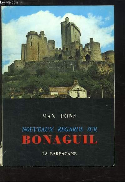 Nouveaux regards sur Bonaguil.