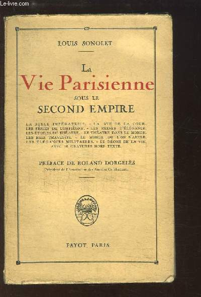 La Vie Parisienne sous le Second Empire.