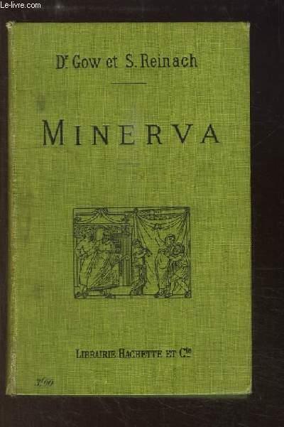 Minerva. Introduction à l'étude des classiques scolaires, grecs et latins.