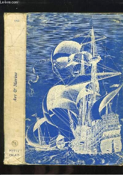 Trois Millénaires d'Art et de Marine. Exposition du 4 mars au 2 mai 1965, au Petit Palais.