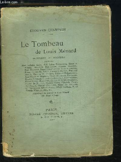 Le Tombeau de Louis Ménard. Monument du souvenir.