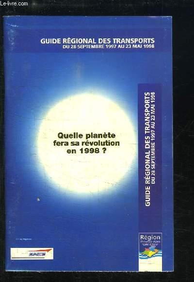 Guide régional des transports, du 28 septembre 1997 au 23 mai 1998. Quelle planète fera sa révolution en 1998 ?