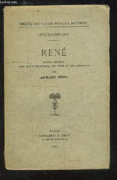 René. Edition critique avec une introduction, des notes et des appendices par Armand Weil.