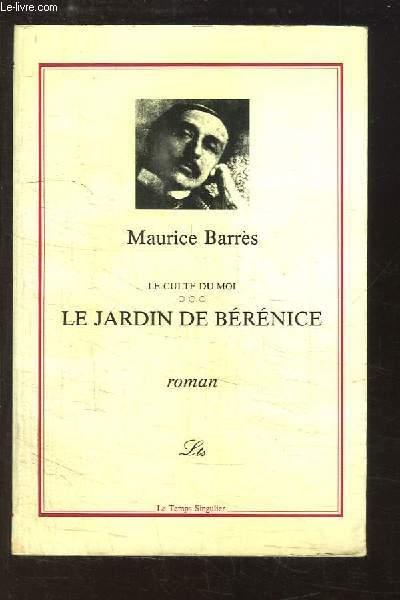 Le Culte du Moi, TOME 3 : Le Jardin de Bérénice.