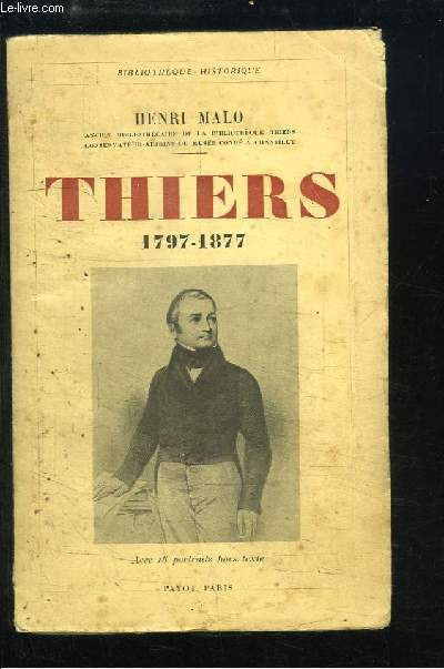 Thiers, 1797 - 1877