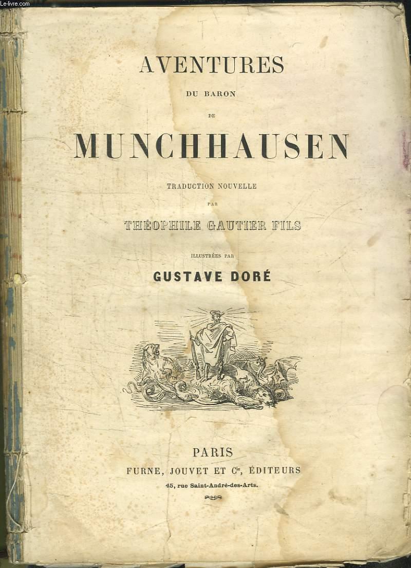 Aventures du Baron de Munchhausen. Traduction de Théophile Gautier Fils