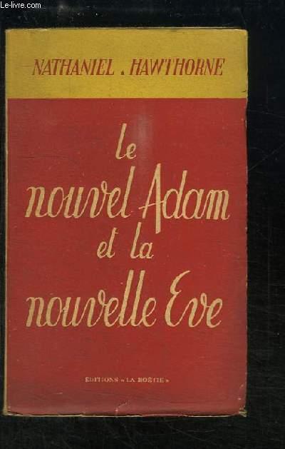 Le nouvel Adam et la nouvelle Eve