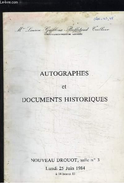 Autographes et Documents historiques. Catalogue de la Vente aux Enchères du 25 juin 1984 au Nouveau Drouot