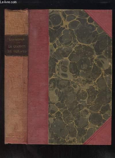 La Chanson de Roland. Edition Populaire.