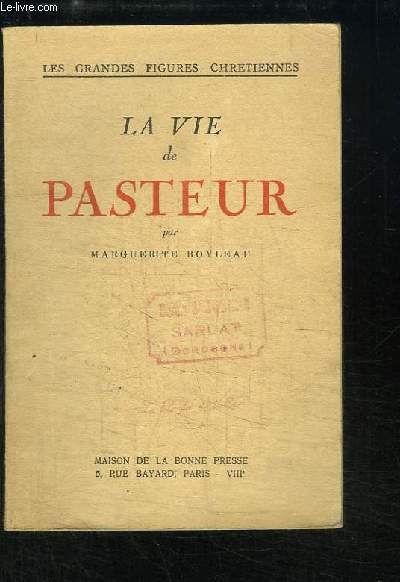 La Vie de Pasteur.