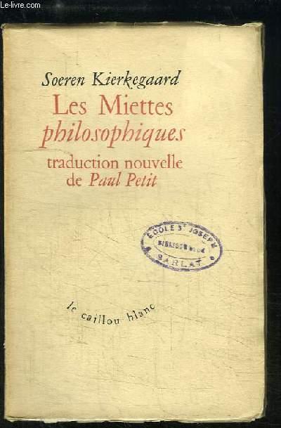 Les Miettes philosophiques. Traduction nouvelle de Paul Petit.
