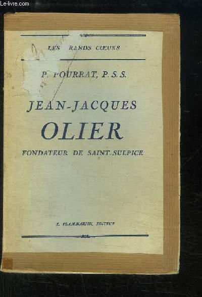 Jean-Jacques Olier, Fondateur de Saint-Sulpice
