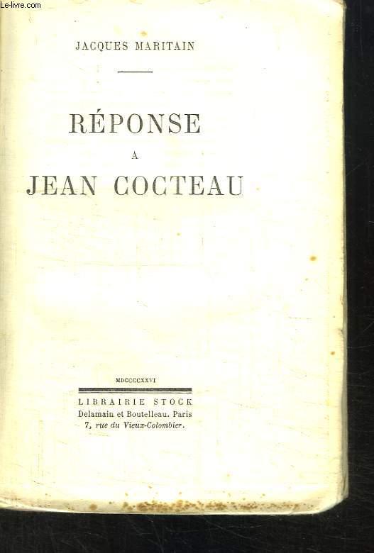 Réponse à Jean Cocteau