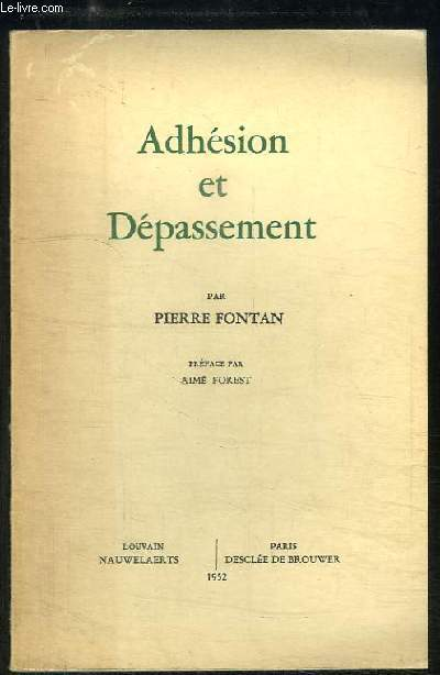 Adhésion et Dépassement.