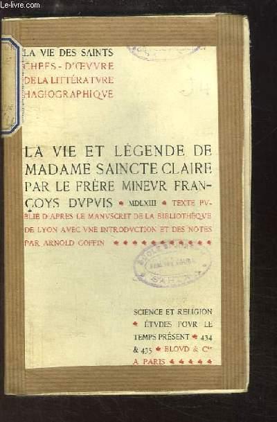 La Vie et Légende de Madame Saincte Claire, par Frère Françoys Du Puis, 1563