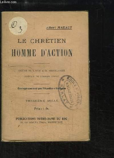 Le Chrétien, Homme d'Action.