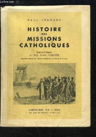 Histoire des Missions Catholiques.