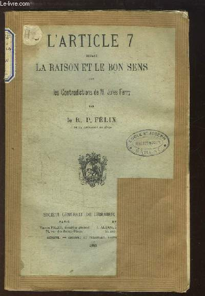 L'Article 7 devant la Raison et le Bon Sens, ou les Contradictions de M. Jules Ferry.