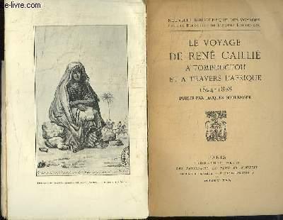 Le Voyage de René Caillié à Tombouctou et à travers l'Afrique 1824 - 1828