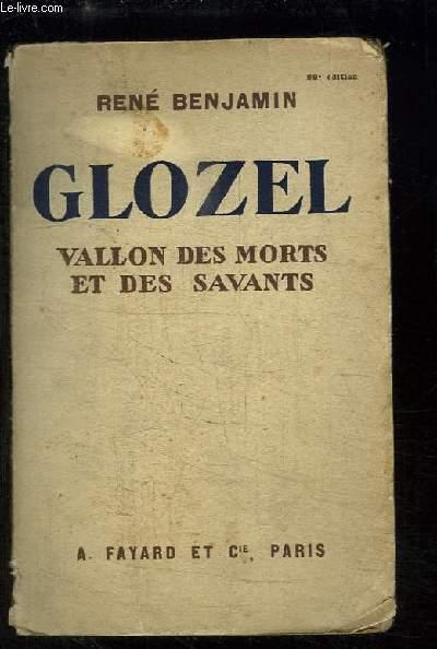 Glozel, Vallon des Morts et des Savants.