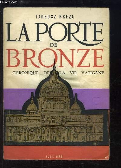 La Porte de Bronze. Chronique de la vie vaticane (Spizow a Brama)