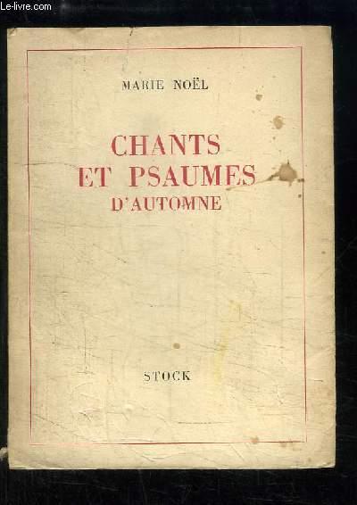 Chants et Psaumes d'Automne, 1922 - 1939