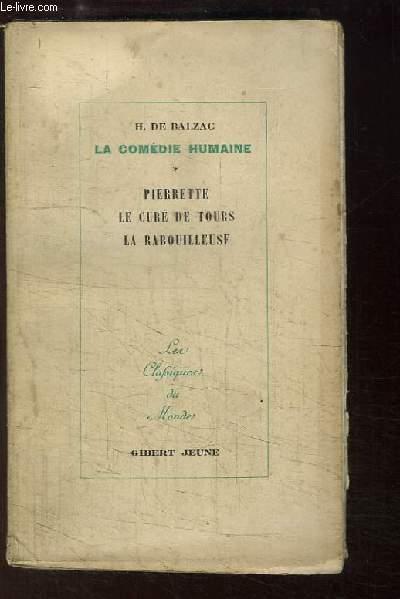 La Comédie Humaine, TOME 8 : Pierrette - Le Curé de Tours - La Rabouilleuse.
