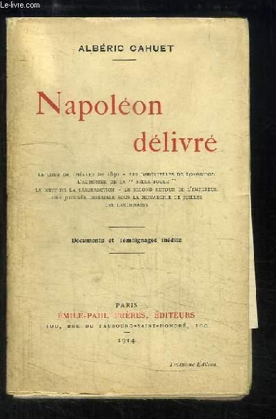 Napoléon délivré.