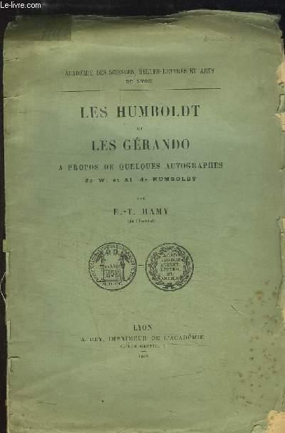 Les Humboldt et les Gérando, à propos de quelques autographes de W. et Al. de Humboldt.