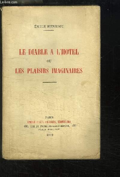 Le Diable à l'Hôtel ou Les Plaisirs Imaginaires.