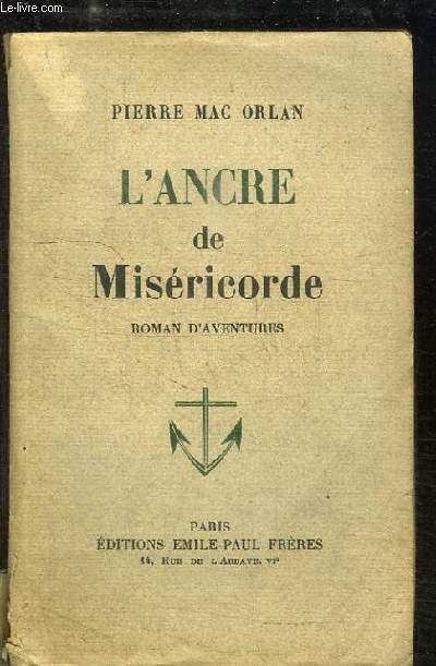 L'Ancre de Miséricorde. Roman d'aventures.